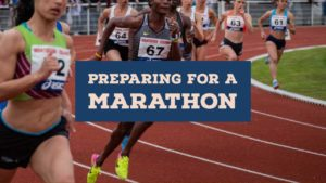 Advice when preparing for a marathon