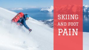 Foot advice for skiing